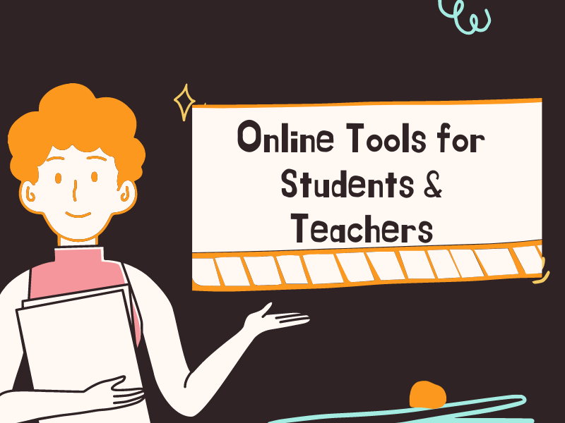 Online Tools for Students & Teachers